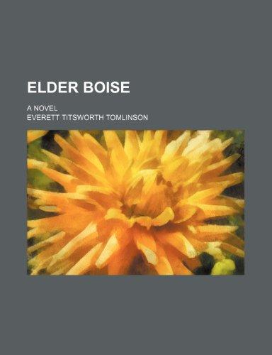 Elder Boise; a novel
