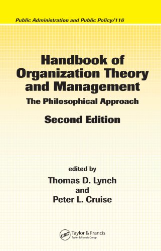 Handbook of Organization Theory and Management: The Philosophical Approach, Second Edition (Public Administration and Public Policy) (English Edition)