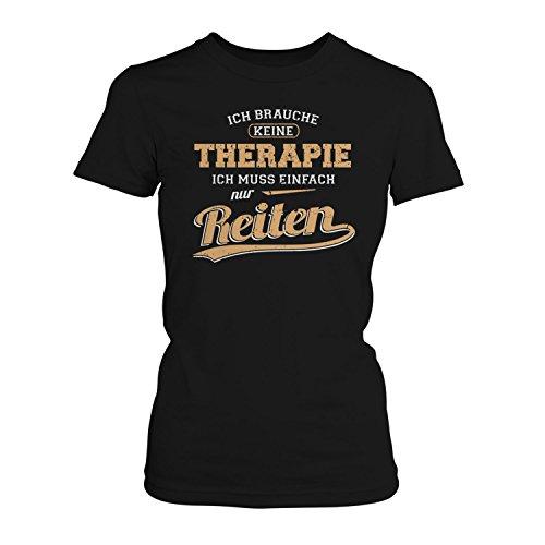 Fashionalarm Damen T-Shirt - Ich brauche keine Therapie - Reiten | Fun Shirt mit Spruch als Geschenk Idee Turnier Freizeit Reiterin Reit Sport Pferde, Farbe:schwarz;Größe:XL