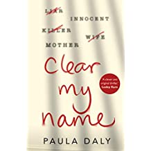 Clear My Name: a compelling, twisty thriller that you won't be able to put down