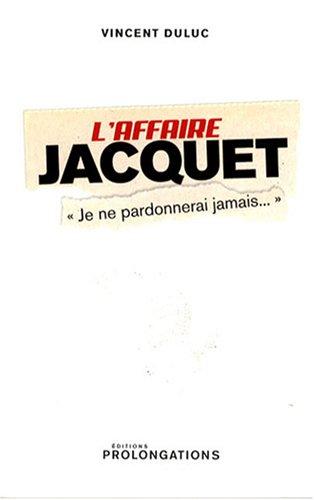 L'affaire Jacquet