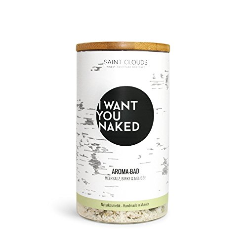 I Want You Naked Aroma de baño Abedul y MELISA, 600 g