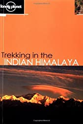 Trekking in the Indian Himalaya (Lonely Planet Walking Guides) by Garry Weare (2002-09-01)