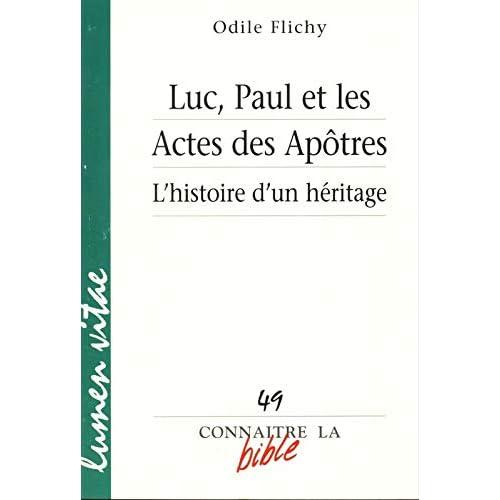 Luc, Paul et les Actes des Apôtres : L'histoire d'un héritage