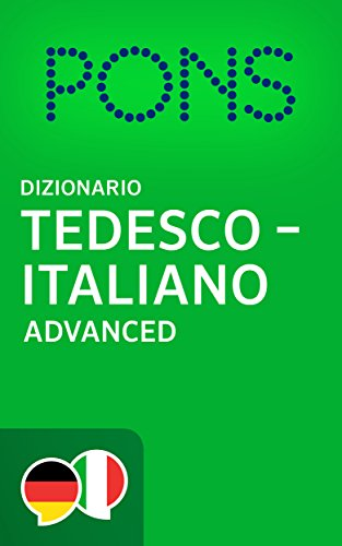 PONS Dizionario Tedesco -> Italiano Advanced / PONS Wörterbuch Deutsch -> Italienisch Advanced