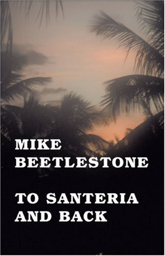 To Santeria and Back Cover Image