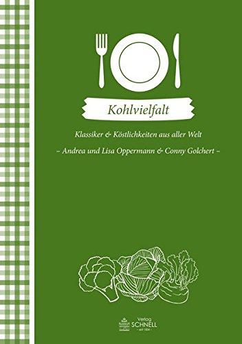 Kohlvielfalt: Klassiker und Köstlichkeiten aus aller Welt (Herrlich nostalgisch / Rezeptsammlungen)