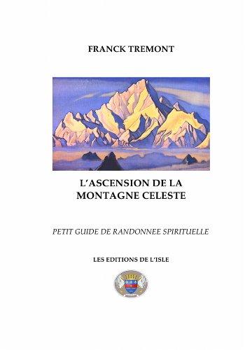 L'Ascension de la Montagne Céleste