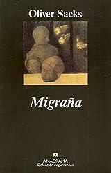 Migraña (Argumentos)