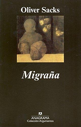 Migraña (Argumentos) por Oliver Sacks