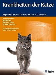 Krankheiten der Katze: Begründet von Vera Schmidt und Marian C. Horzinek
