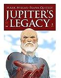 Jupiter's Legacy Volume 02 (2013-2015) (English Edition)
