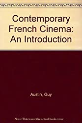Contemporary French Cinema: An Introduction by Guy Austin (1996-09-12)