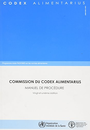 Manuel De Procédure De La Commission Du Codex Alimentarius par Food and Agriculture Organization of the United Nations