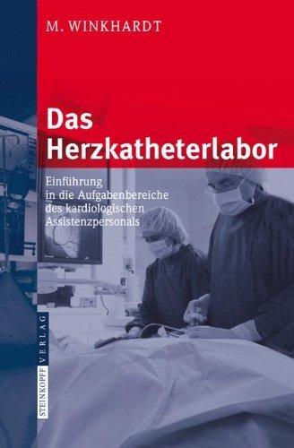 das-herzkatheterlabor-einfhrung-in-die-aufgabenbereiche-des-kardiologischen-assistenzpersonals