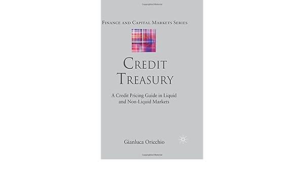 Credit Treasury: A Credit Pricing Guide in Liquid and Non-Liquid Markets