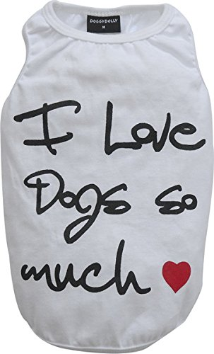 Doggy Dolly T563 T-Shirt für Hunde, I Love Dogs so Much, S, weiß -
