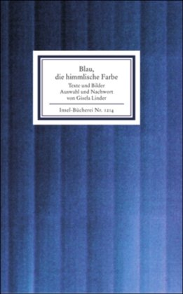 Price comparison product image Blau,  die himmlische Farbe: Texte und Bilder