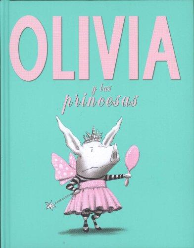 Olivia y las Princesas por Ian Falconer
