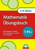Schlaumeier: Mathematik Übungsbuch 7./8 Klasse: Mit Übungen und Tests den kompletten Lernstoff im Griff haben - Hans Bergmann, Uwe Bergmann, Horst Steibl