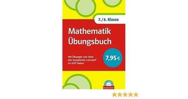 Schlaumeier: Mathematik Übungsbuch 7./8 Klasse: Mit Übungen und ...