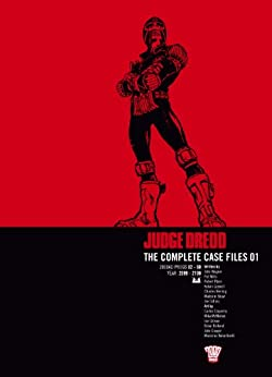Judge Dredd The Complete Case Files 01 by [Mills, Pat, Wagner, John]