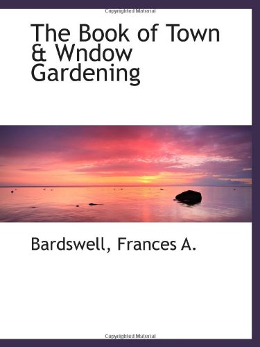 The Book of Town & Wndow Gardening