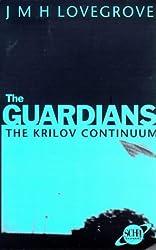 The Krilov Continuum (Guardians) by James Lovegrove (1998-06-19)