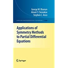 Applications of  Symmetry Methods to Partial Differential Equations: 168 (Applied Mathematical Sciences)