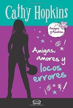Descargar Utorrent Castellano Amigas y Amores 6 - Amigas, amores y locos errores Gratis Formato Epub