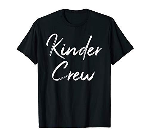 Cute Matching Kindergarten Clothes for Women Kinder Crew T-Shirt -
