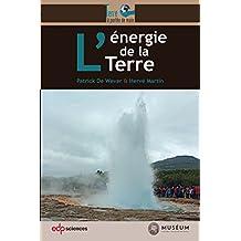 L'Energie de la Terre (La Terre à portée de main)
