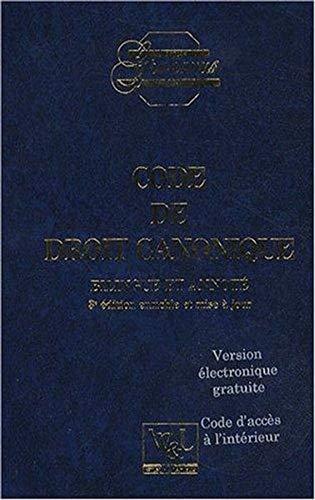 Code de Droit Canonique Bilingue et Annote. Quatrième Édition. 2018 par  Textes Legislatifs