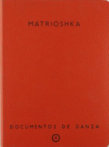Matrioshka. Documentos de danza  nº 4