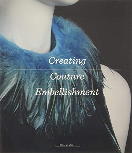 Creating Couture (Kostüm Schmuck Kunst)