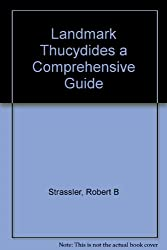 Landmark Thucydides a Comprehensive Guide