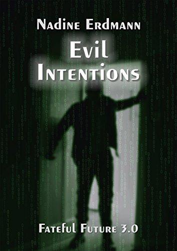 Buchseite und Rezensionen zu 'Evil Intentions (Fateful Future 3)' von Nadine Erdmann
