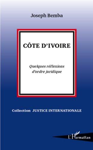 Cte d'Ivoire: Quelques rflexions d'ordre juridique