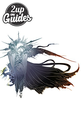 Final Fantasy XV Strategy Guide & Game Walkthrough – Cheats, Tips, Tricks, AND MORE! (English Edition)