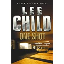 One Shot (Jack Reacher) by Lee Child (2005-04-01)