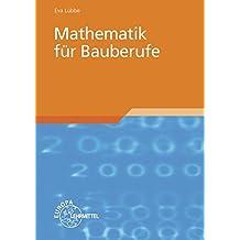 Mathematik für Bauberufe