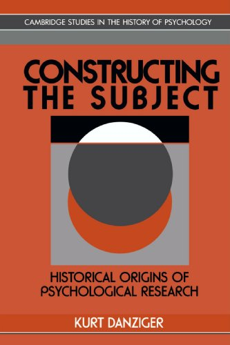 Constructing the Subject Paperback: Historical Origins of Psychological Research (Cambridge Studies in the History of Psychology)