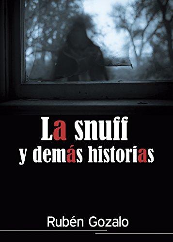 La snuff y demás historias