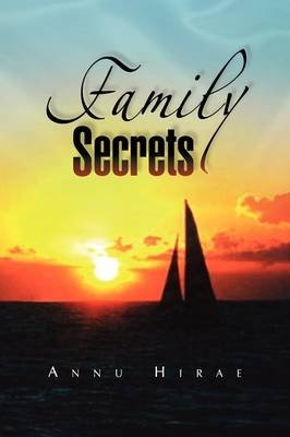 [(Family Secrets)] [By (author) Annu Hirae] published on (June, 2009)