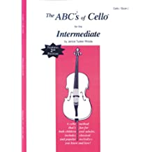 The ABCs Of Cello For The Intermediate: 2