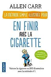 La méthode simple illustrée pour en finir avec la cigarette