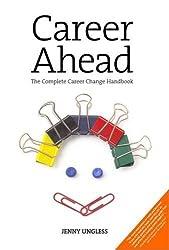 Career Ahead: The Complete Career Handbook