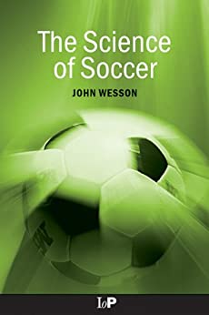 The Science of Soccer de [Wesson, John]