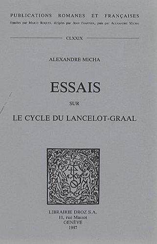 Essais sur le cycle du Lancelot-Graal