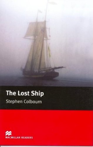 The Lost Ship: Starter (Macmillan Readers)